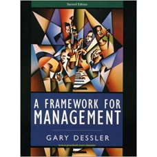 A FRAMEWORK FOR MANAGEMENT  2ED