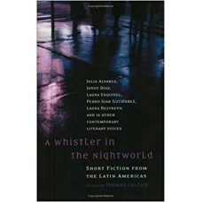 A WHISTLER IN THE NIGHTWORLD