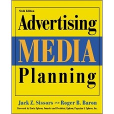 ADVERTISING MEDIA PLANNING SIXTH
