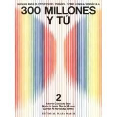 300 MILLONES Y TU - TOMO 2