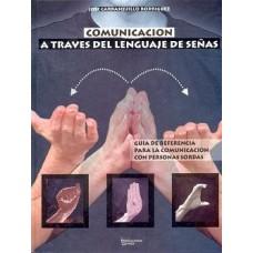 COMUNICACION A TRAVES DEL LENGUAJE DE SE