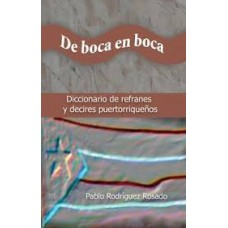 DE BOCA EN BOCA DICCIONARIO DE REFRANES
