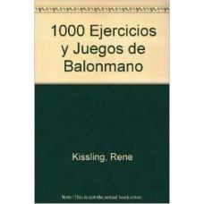 1000 EJERCICIOS Y JUEGOS DE BALONMANO