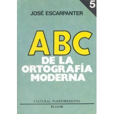 ABC DE LA ORTOGRAFIA MODERNA TOMO 5