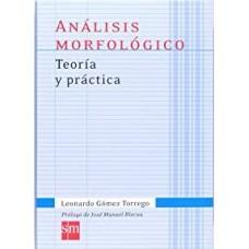 ANALISIS MORFOLOGICO TEORIA Y PRACTICA