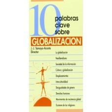 10 PALABRAS CLAVES SOBRE GLOBALIZACION