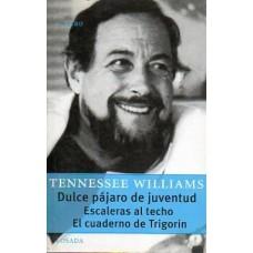 DULCE PAJARO DE JUVENTUD/ESCALERAS AL TE