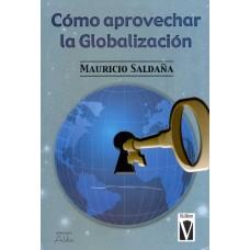 COMO APROVECHAR LA GLOBALIZACION