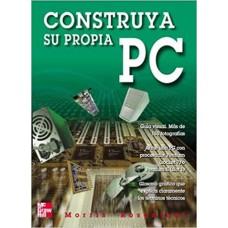 CONSTRUYA SU PROPIO PC