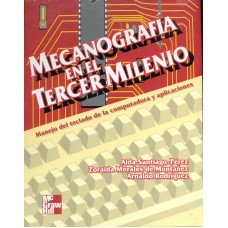 MECANOGRAFIA EN EL TERCER MILENIO