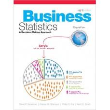BUSINESS STATISTICS A DECISION MAKIN 8ED