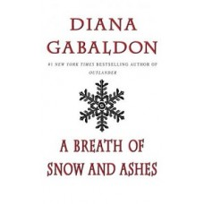 A BREATH OF SNOW AND ASHES 6 OUTLANDER