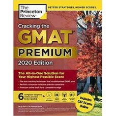 CRACKING THE GMAT PREMIUM 2020 EDITION