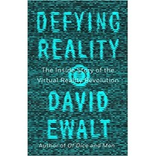 DEFYING REALITY THE INSIDE STORY OF