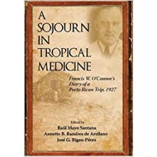 A SOJOURN IN TROPICAL MEDICINE