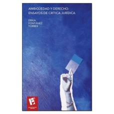 AMBIGUEDAD Y DERECHO ENSAYOS DE CRITICA