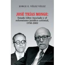 JOSE TRIAS MONGE: ESTADO LIBRE ASOCIADO