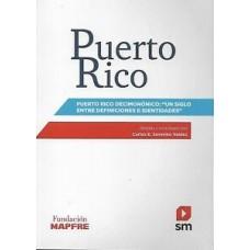 PUERTO RICO DECIMONONICO UN SIGLO TOMO I