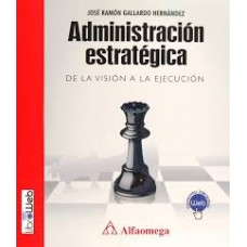 ADMINISTRACION ESTRATEGICA DE LA VISION