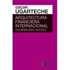 ARQUITECTURE FINANCIERA INTERNACIONAL