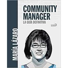 COMMUNITY MANAGER LA GUIA DEFINITIVA