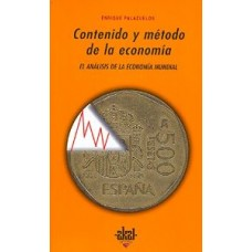 CONTENIDO Y METODO DE LA ECONOMIA