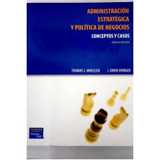 ADMINSTRACION ESTRATEGICA Y POLITCA  10E