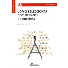 COMO SELECCIONAR DOCUMENTOS DE ARCHIVO