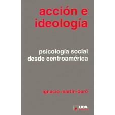 ACCION E IDEOLOGIA
