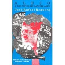ALEJO Y LOS NIÑOS DE SANGRE AZUL